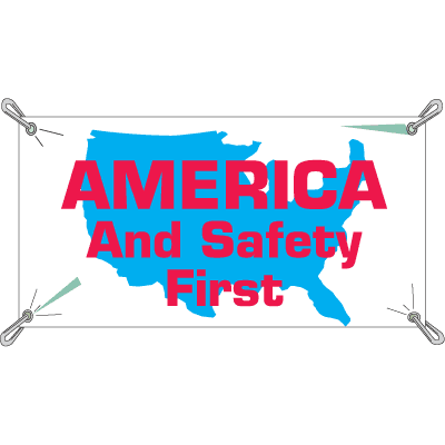 America And Safety First Safety Slogan Banners