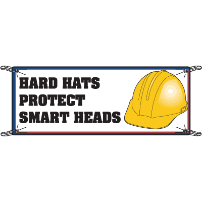 Hard Hats Protect Smart Heads Safety Slogan Banners