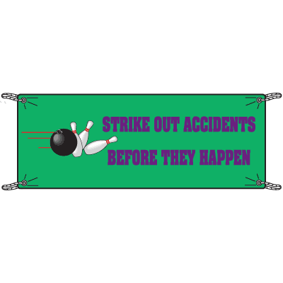 Strike Out Accidents Before They Happen Safety Slogan Banners