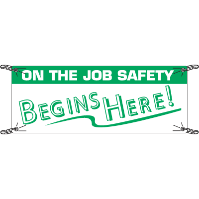 On The Job Safety Begins Here Safety Slogan Banners