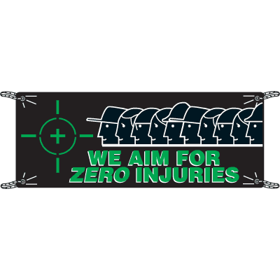 We Aim For Zero Injuries Safety Slogan Banners
