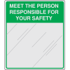 Safety Slogan Mirrors - Meet The Person Responsible For Your Safety