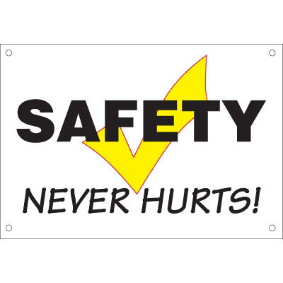 Safety Never Hurts Safety Slogan Wallcharts
