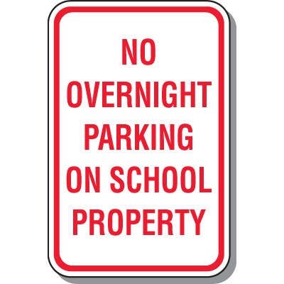 School Parking Signs - No Overnight Parking