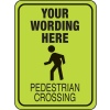 Semi-Custom School Safety Signs - Pedestrian Crossing