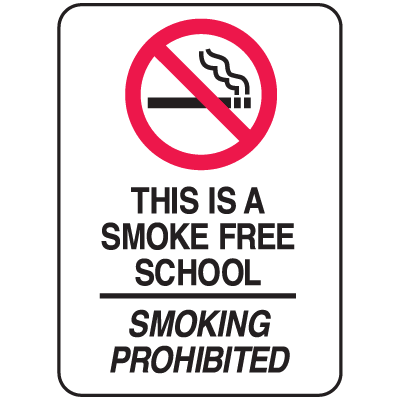 School Zone Signs - This Is A Smoke Free School Smoking Prohibited