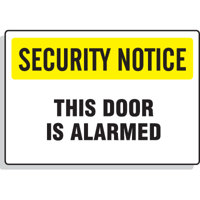Security Notice Signs - This Door Is Alarmed