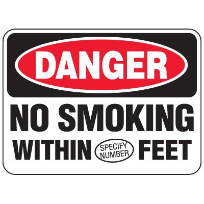 Semi-Custom Heavy-Duty Hazardous Work Site Signs - Danger No Smoking