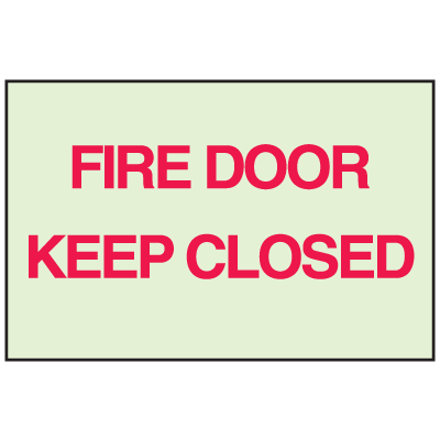 Fire Door Keep Closed - Glow-In-The-Dark Fire Exit Sign