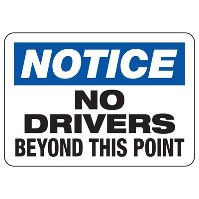 Notice No Drivers Beyond Shipping And Receiving Signs