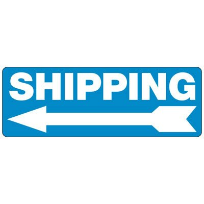 Shipping (Left Arrow) - Industrial Shipping and Receiving Signs