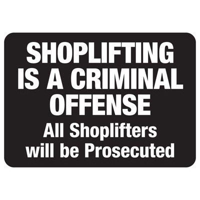 Shoplifting Is A Criminal Offense - Employee Theft Signs
