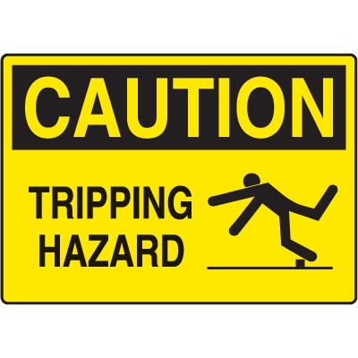 Caution Slipping & Tripping Signs - Tripping Hazard