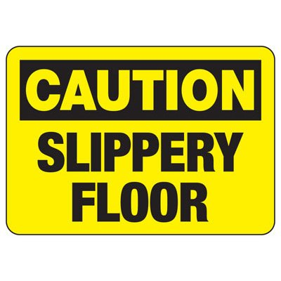 OSHA Caution Signs - Slippery Floor