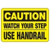 Caution Watch Your Step - Industrial Slip and Trip Sign