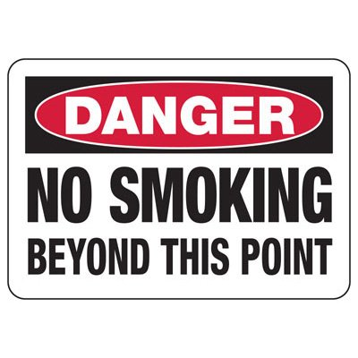 Danger Signs - No Smoking Beyond This Point