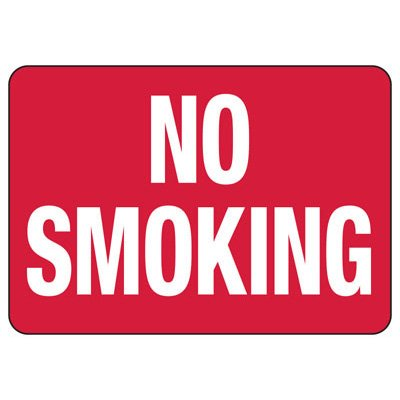 No Smoking Signs - Aluminum, Plastic or Vinyl