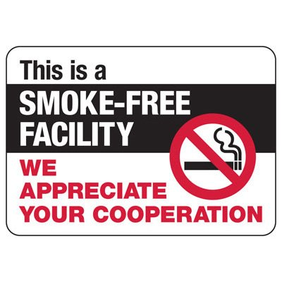 No Smoking Signs - Smoke-Free Facility