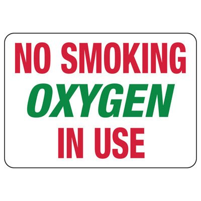 No Smoking Oxygen In Use Signs - Aluminum, Plastic or Vinyl