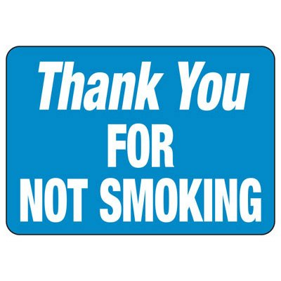 Thank You for Not Smoking - Industrial Smoking Signs