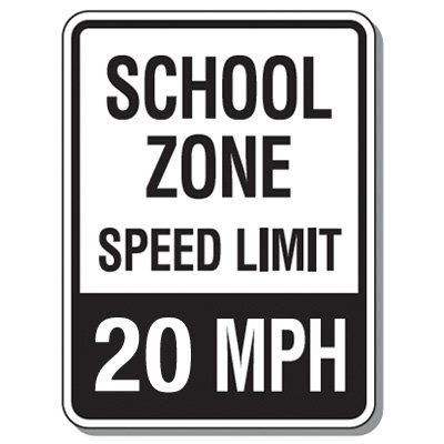 Speed Limit Signs - School Zone Speed Limit 20 Mph