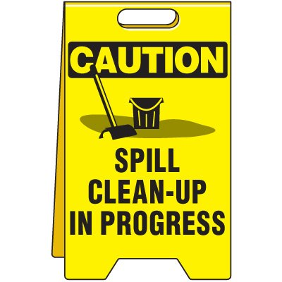 Spill Floor Stand - Caution Spill Clean Up In Progress