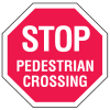 Multi-Worded Stop Signs - Pedestrian Crossing