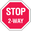 Multi-Worded Stop Signs - 2-Way