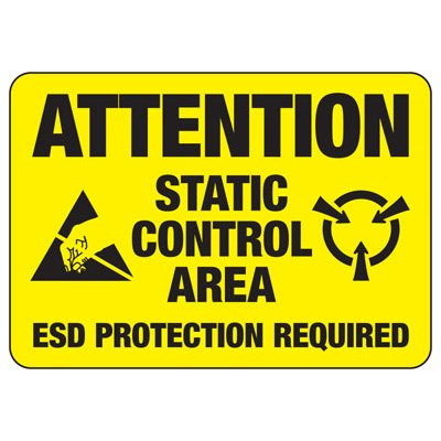 Attention Static Control Area - ESD Static Sign