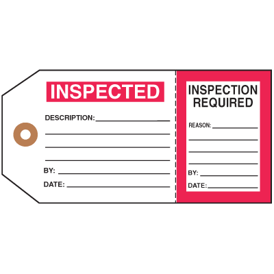 Two-Part Status Tags - Inspected/Inspection Required