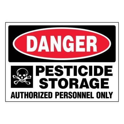 Ultra-Stick Signs - Danger Pesticide Storage