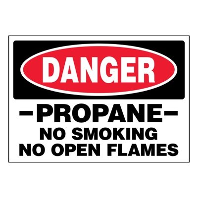 Ultra-Stick Signs - Danger Propane No Smoking