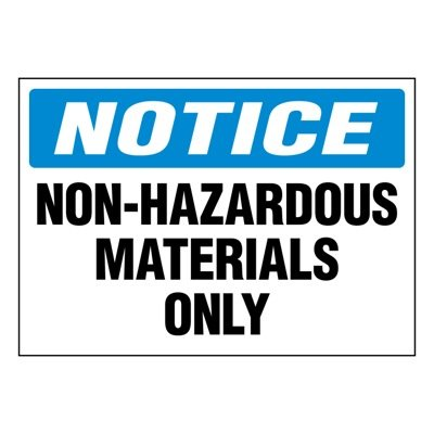 Ultra-Stick Signs - Notice Non-Hazardous Materials