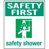 Universal Graphic Signs And Labels - Safety First Safety Shower