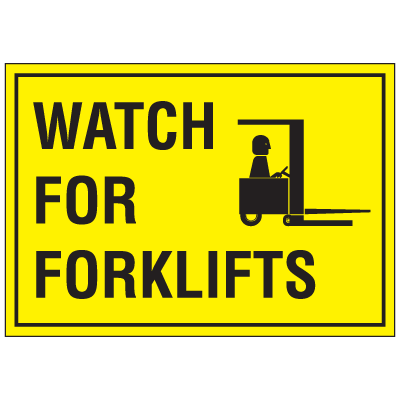 """Warehouse Floor Markers- """"Watch Forklifts"""""""