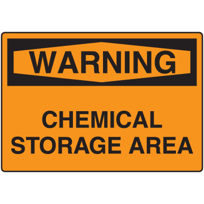 OSHA Warning Signs - Warning Chemical Storage Area