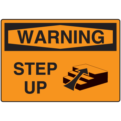 OSHA Warning Signs - Warning Step Up