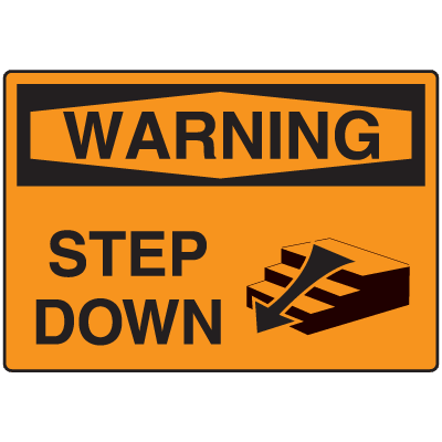 OSHA Warning Signs - Warning Step Down