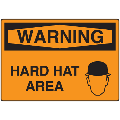 OSHA Warning Signs - Warning Hard Hat Area