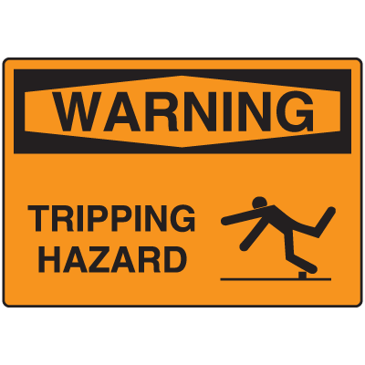 OSHA Warning Signs - Warning Tripping Hazard