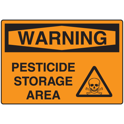 OSHA Warning Signs - Warning Pesticide Storage Area
