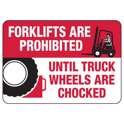 Forklifts Are Prohibited (Graphic) - Wheel Chock Signs