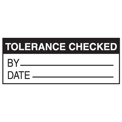 Tolerance Checked Write On Labels
