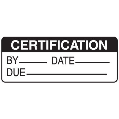 Certification By Date Due Write On Labels On A Roll