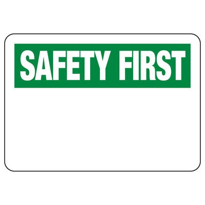 OSHA Informational Signs - Safety First