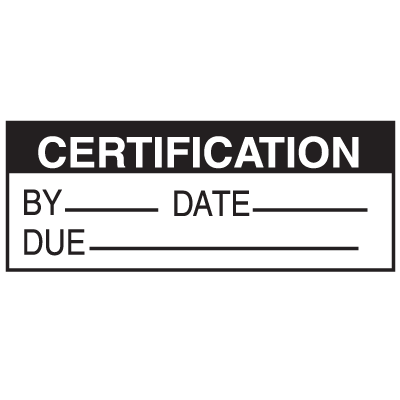 Certification By Date Due Write On Status Labels