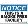 Notice Smoke Free Facility Sign