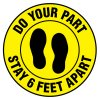 Floor Safety Signs - Stay 6 Feet Apart - Yellow