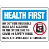 Health First: No Outside Reusable Bags Allowed Sign