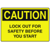 OSHA Caution Signs - Lock Out For Safety Before You Start